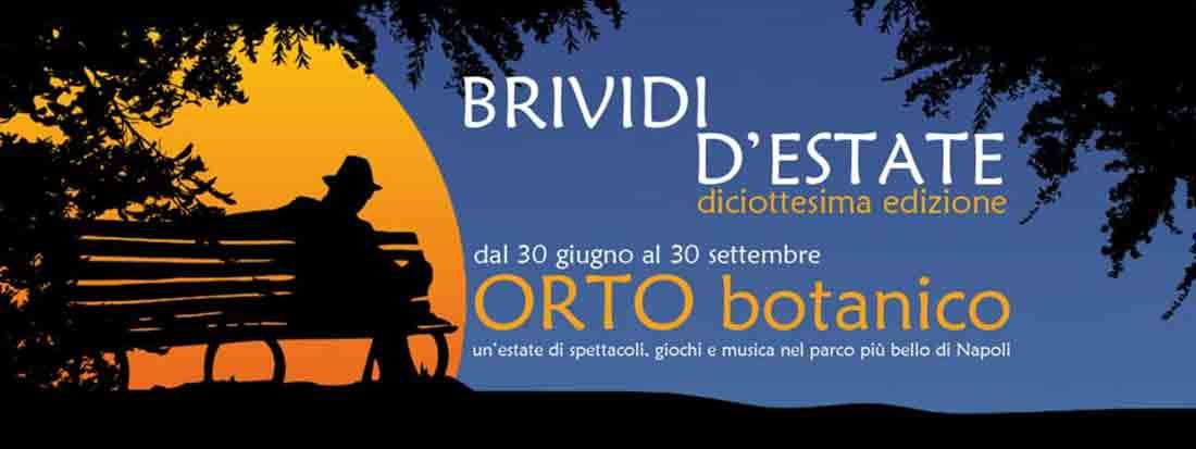 Brividi d'Estate 2018 al Reale Orto Botanico di Napoli