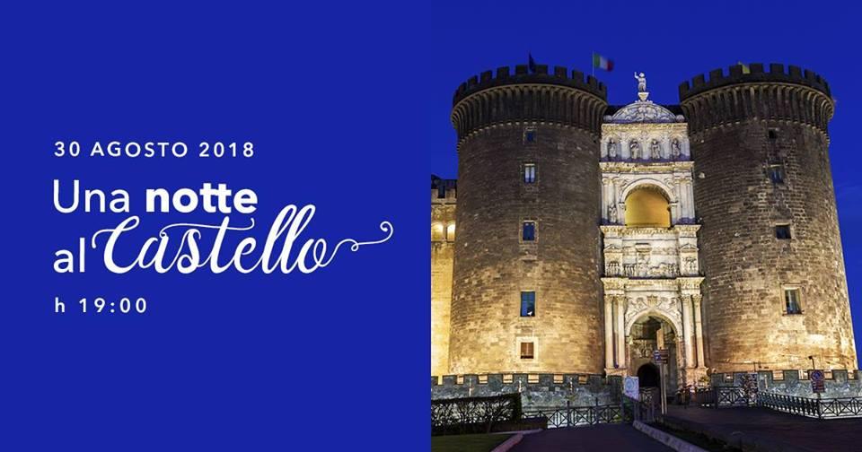 Maschio Angioino Una notte al castello 2018