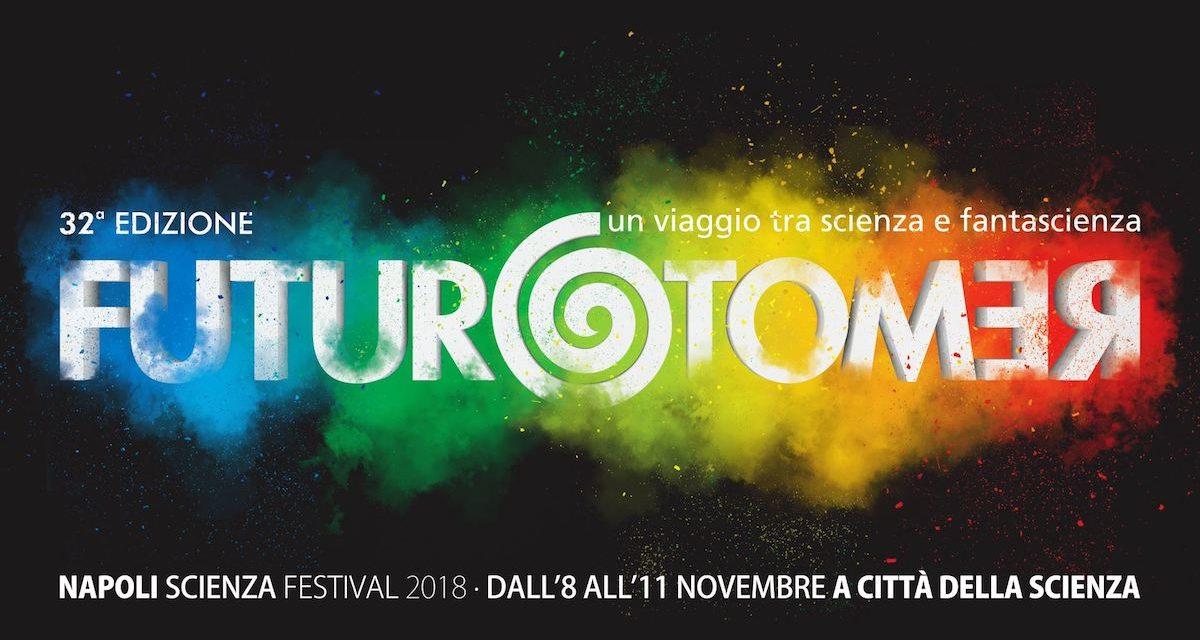 Futuro Remoto 2018, torna a Napoli la festa della Scienza