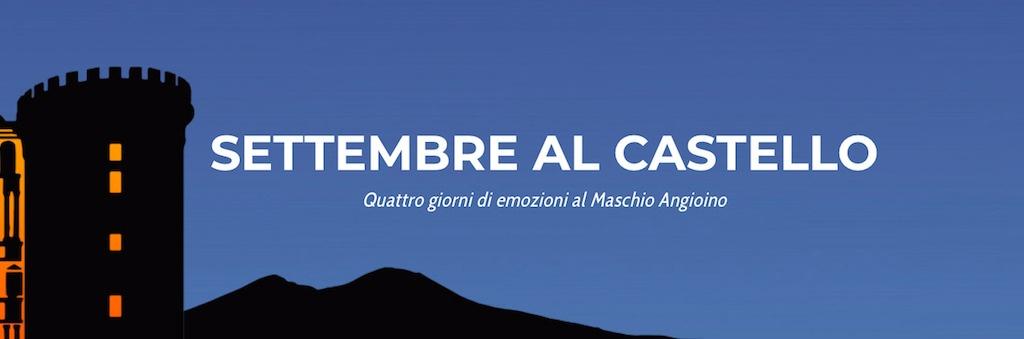 Settembre al castello - Maschio Angioino Napoli