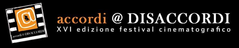 XVI Edizione di accordi@DISACCORDI – il Festival Internazionale del Cortometraggio