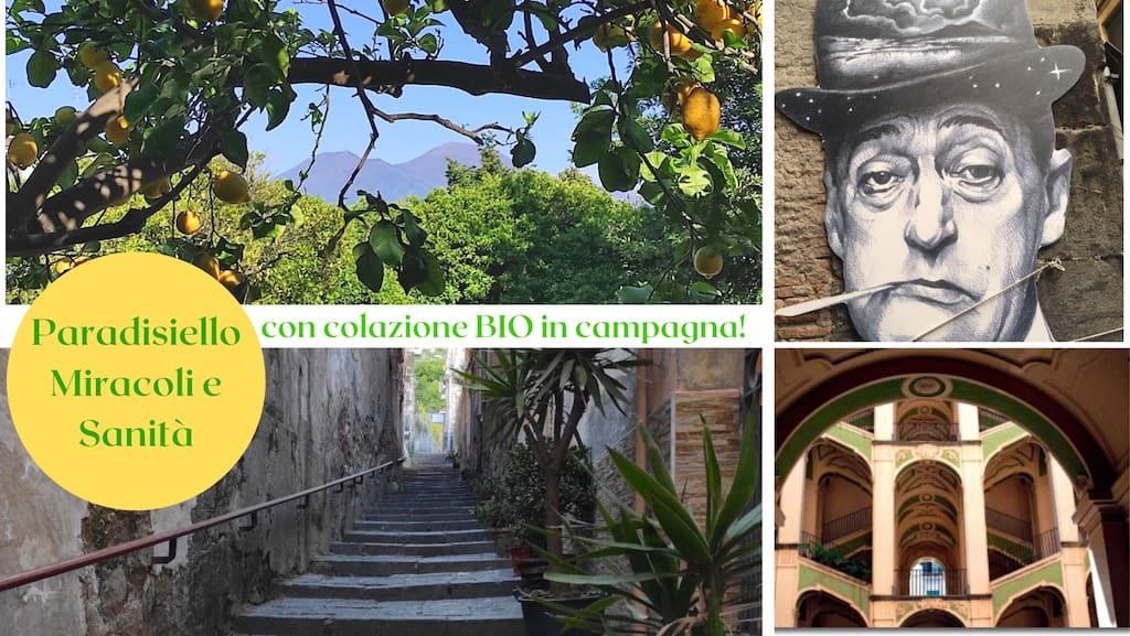 Paradisiello, Miracoli e Sanità, Passeggiata a Napoli con colazione BIO