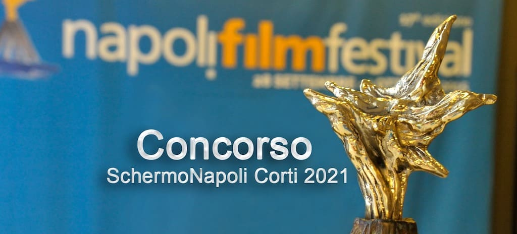 SchermoNapoli Corti - Napoli Film Festival